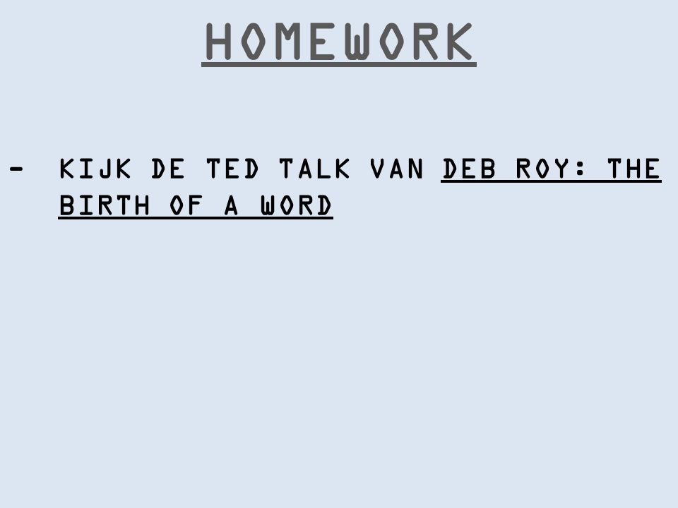 -KIJK DE TED TALK VAN DEB ROY: THE BIRTH OF A WORD