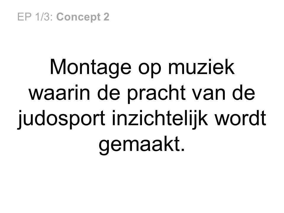 EP 1/3: Concept 2 Montage op muziek waarin de pracht van de judosport inzichtelijk wordt gemaakt.