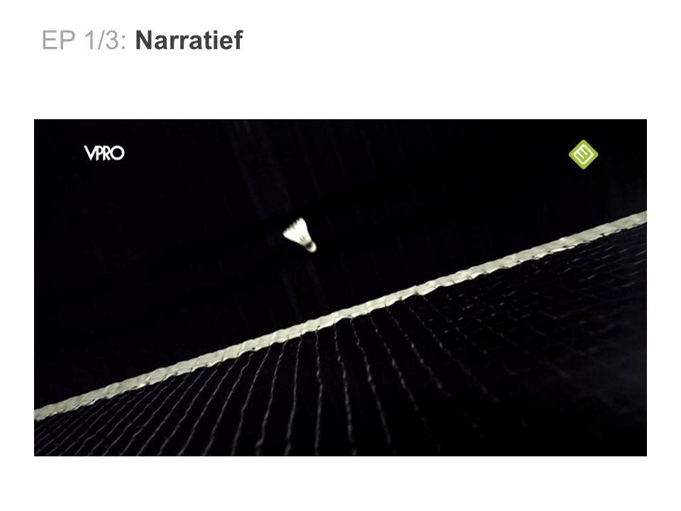 EP 1/3: Narratief