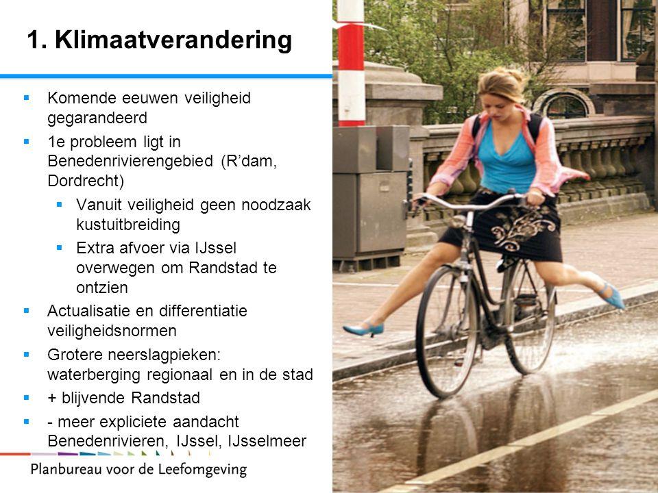 7 Randstad 2040 1. Klimaatverandering  Komende eeuwen veiligheid gegarandeerd  1e probleem ligt in Benedenrivierengebied (R'dam, Dordrecht)  Vanuit