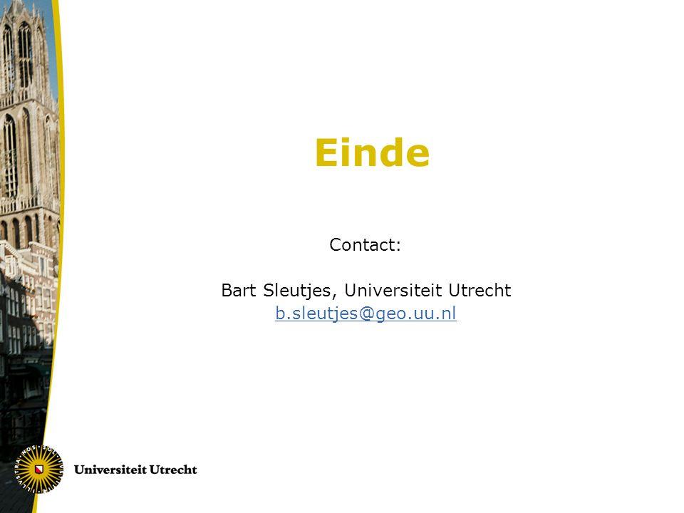 Einde Contact: Bart Sleutjes, Universiteit Utrecht b.sleutjes@geo.uu.nl