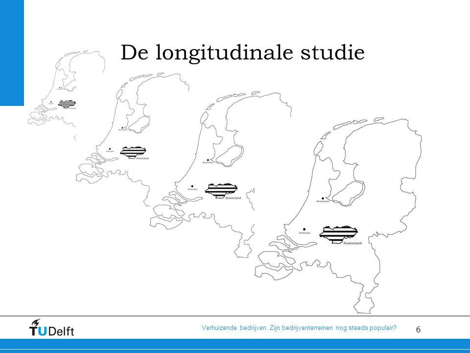 6 Verhuizende bedrijven. Zijn bedrijventerreinen nog steeds populair De longitudinale studie