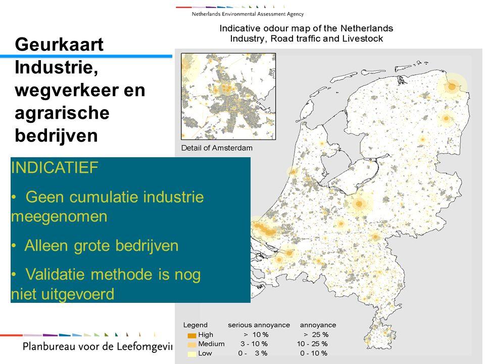 13 Geurkaart Industrie, wegverkeer en agrarische bedrijven INDICATIEF Geen cumulatie industrie meegenomen Alleen grote bedrijven Validatie methode is nog niet uitgevoerd