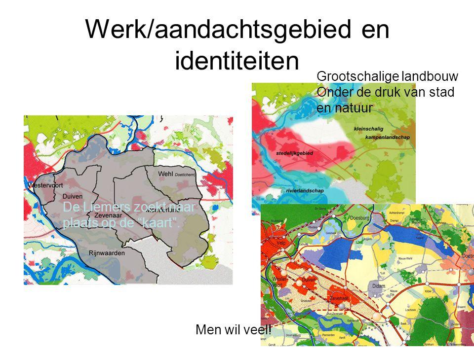 """Werk/aandachtsgebied en identiteiten Grootschalige landbouw Onder de druk van stad en natuur De Liemers zoekt naar plaats op de """"kaart"""". Men wil veel!"""