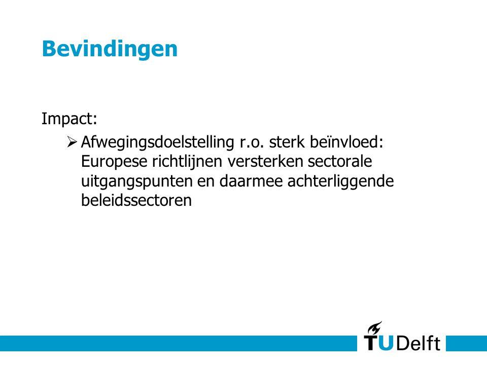 Bevindingen Impact:  Afwegingsdoelstelling r.o.