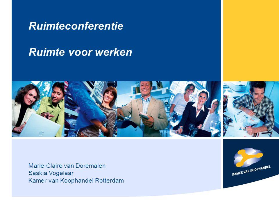 Marie-Claire van Doremalen Saskia Vogelaar Kamer van Koophandel Rotterdam Ruimteconferentie Ruimte voor werken