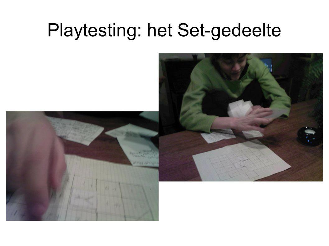 Playtesting: het Set-gedeelte