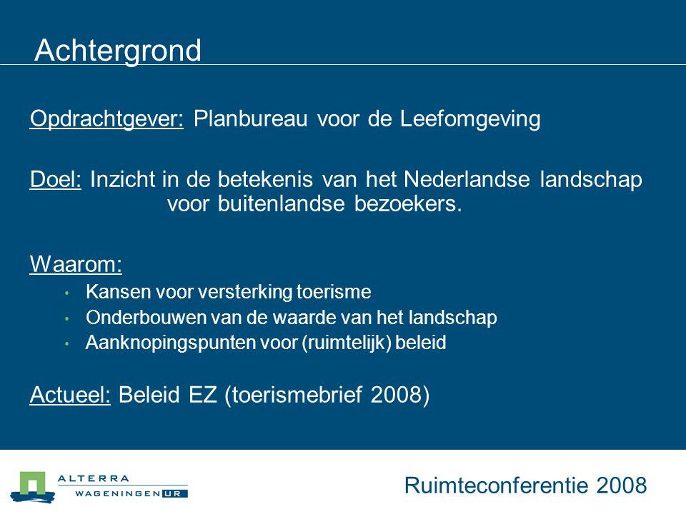 Achtergrond Opdrachtgever: Planbureau voor de Leefomgeving Doel: Inzicht in de betekenis van het Nederlandse landschap voor buitenlandse bezoekers.