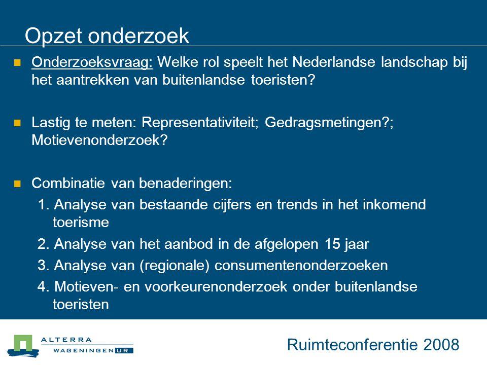 Opzet onderzoek Onderzoeksvraag: Welke rol speelt het Nederlandse landschap bij het aantrekken van buitenlandse toeristen.