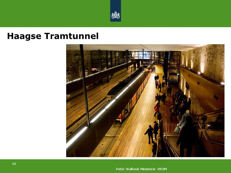 10 Peter Walbeek Ministerie VROM Haagse Tramtunnel