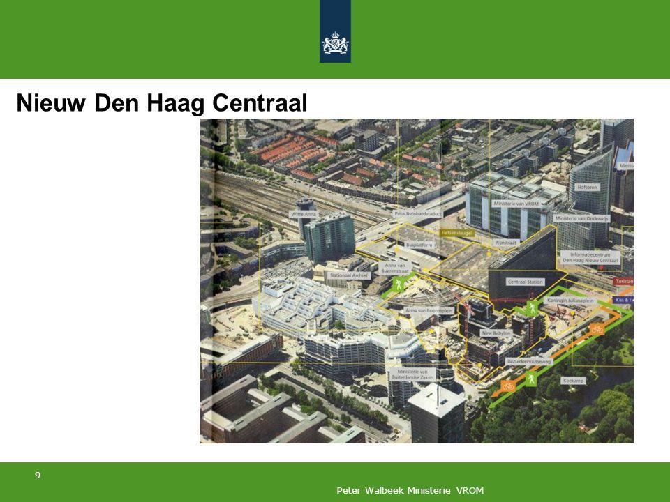 9 Peter Walbeek Ministerie VROM Nieuw Den Haag Centraal