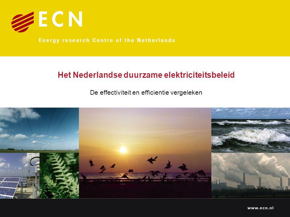 Het Nederlandse duurzame elektriciteitsbeleid De effectiviteit en efficientie vergeleken