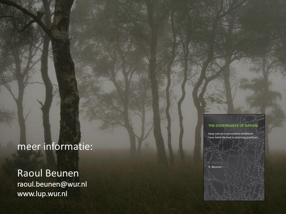 meer informatie: Raoul Beunen raoul.beunen@wur.nl www.lup.wur.nl