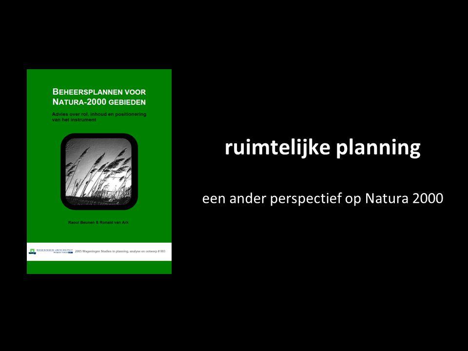 ruimtelijke planning een ander perspectief op Natura 2000