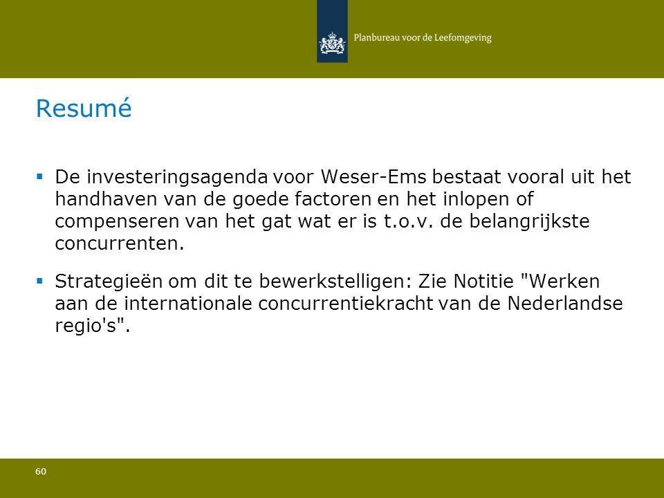  De investeringsagenda voor Weser-Ems bestaat vooral uit het handhaven van de goede factoren en het inlopen of compenseren van het gat wat er is t.o.v.