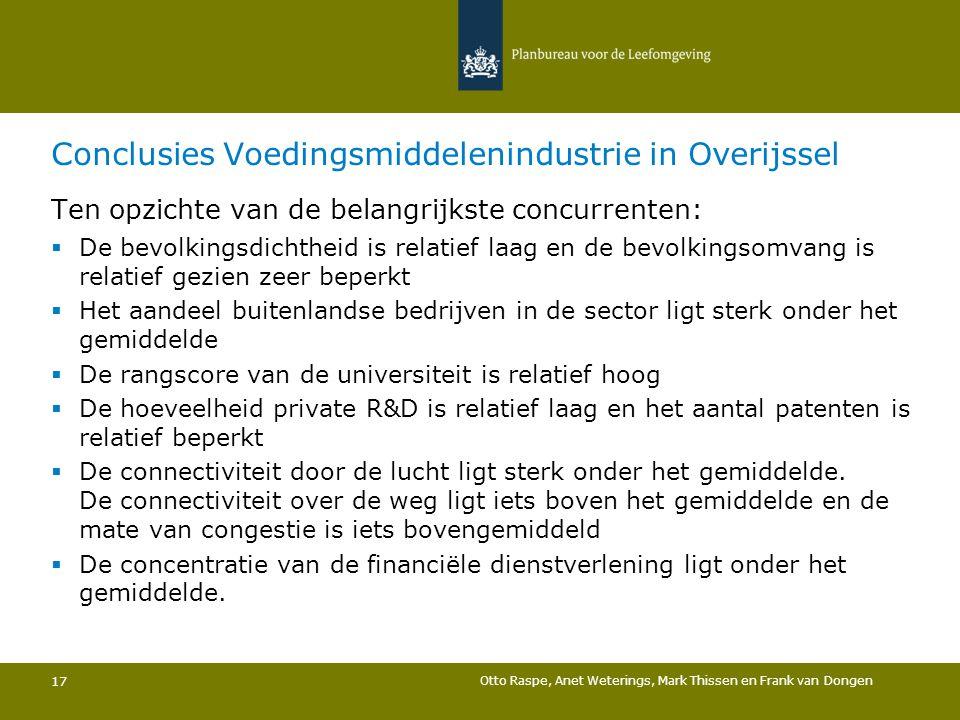 Conclusies Voedingsmiddelenindustrie in Overijssel 17 Ten opzichte van de belangrijkste concurrenten:  De bevolkingsdichtheid is relatief laag en de