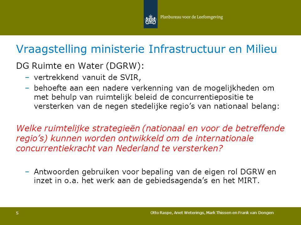 Vraagstelling ministerie Infrastructuur en Milieu DG Ruimte en Water (DGRW): –vertrekkend vanuit de SVIR, –behoefte aan een nadere verkenning van de m