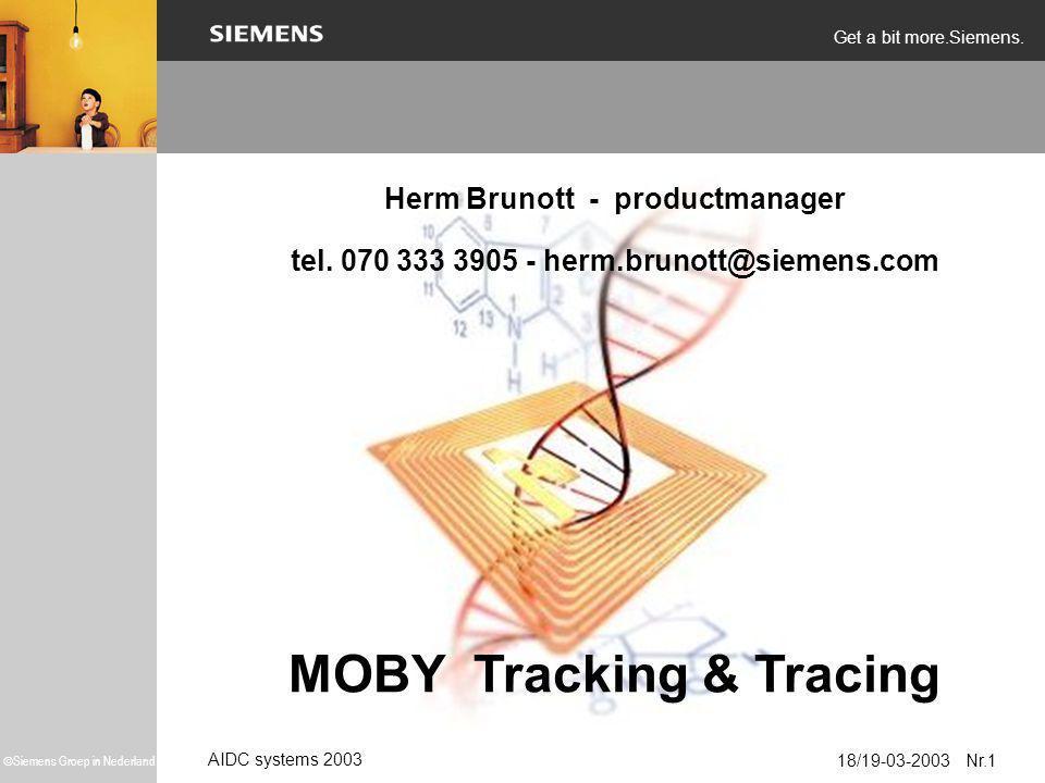 AIDC systems 2003 18/19-03-2003  Siemens Groep in Nederland Get a bit more.Siemens.