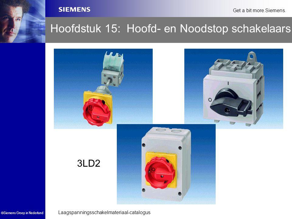 Laagspanningsschakelmateriaal-catalogus  Siemens Groep in Nederland Get a bit more.Siemens. Hoofdstuk 15: Hoofd- en Noodstop schakelaars 3LD2