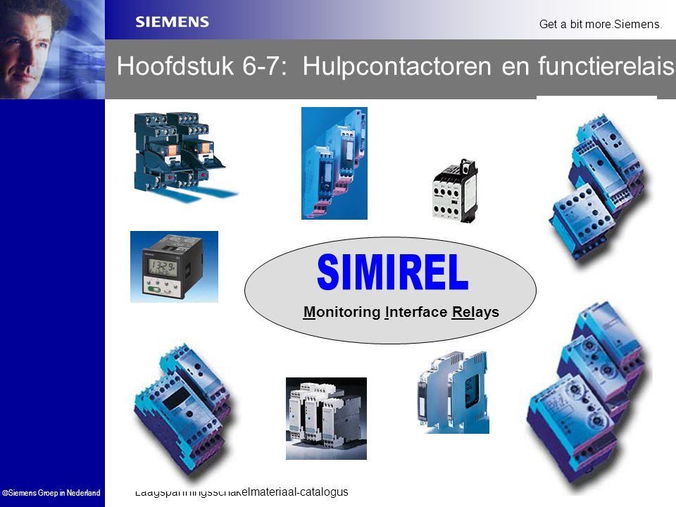 Laagspanningsschakelmateriaal-catalogus  Siemens Groep in Nederland Get a bit more.Siemens. Hoofdstuk 6-7: Hulpcontactoren en functierelais Monitorin