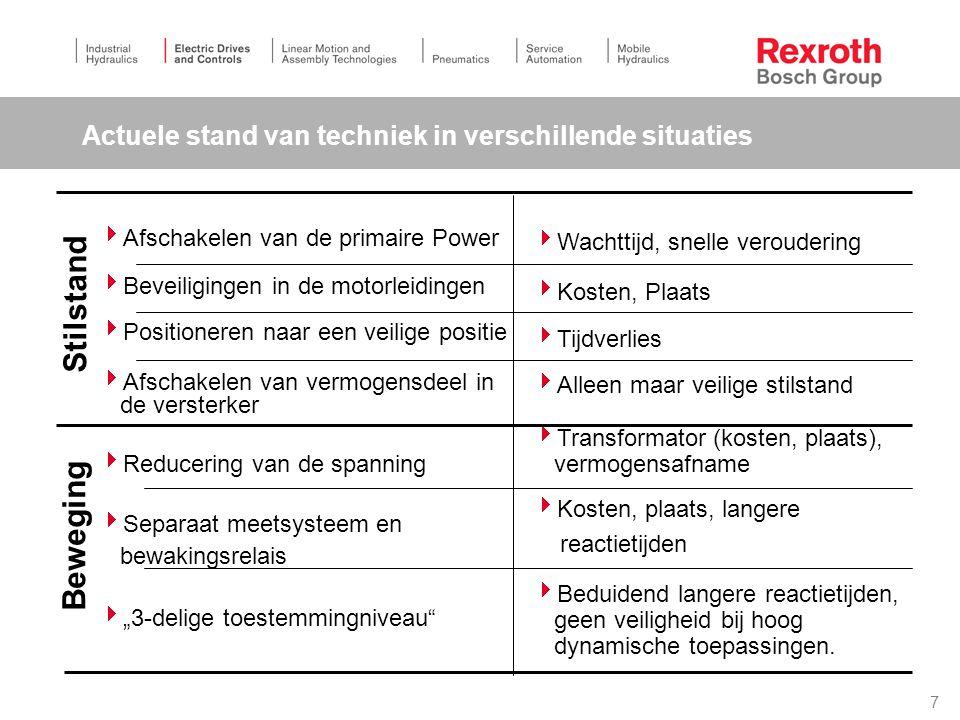 7 Actuele stand van techniek in verschillende situaties  Afschakelen van de primaire Power  Beveiligingen in de motorleidingen  Positioneren naar e