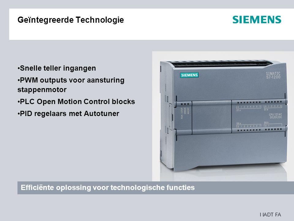I IADT FA Geïntegreerde Technologie Snelle teller ingangen PWM outputs voor aansturing stappenmotor PLC Open Motion Control blocks PID regelaars met A