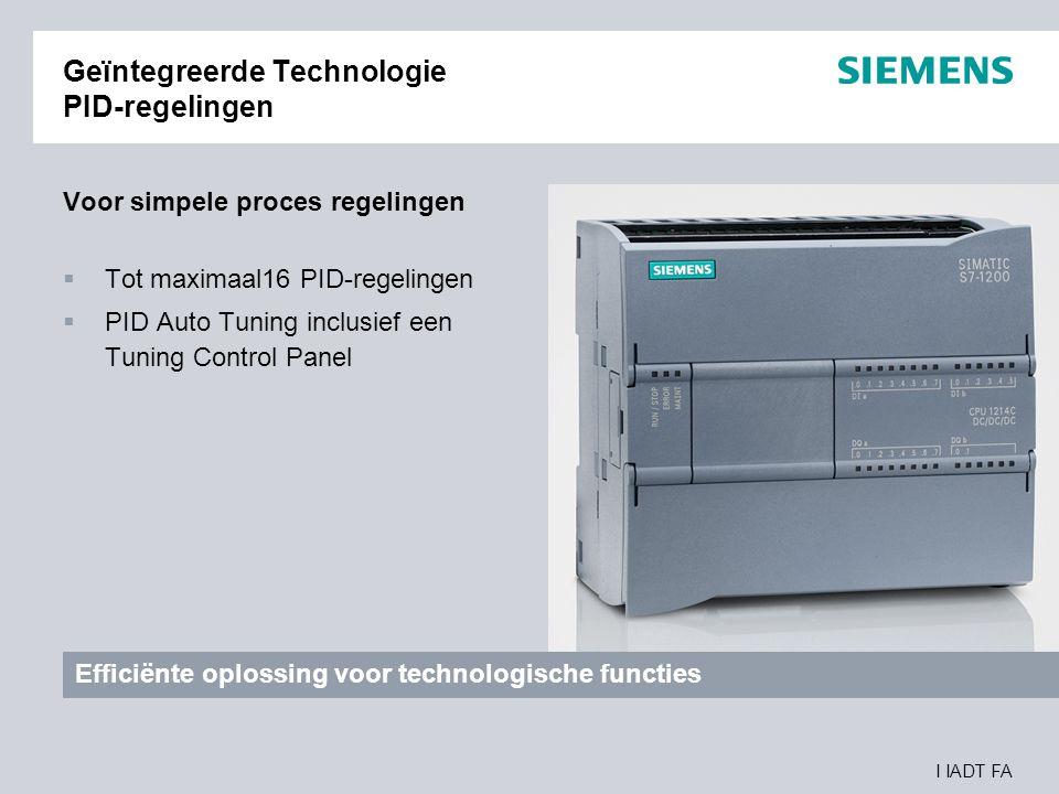 I IADT FA Geïntegreerde Technologie PID-regelingen Voor simpele proces regelingen  Tot maximaal16 PID-regelingen  PID Auto Tuning inclusief een Tuni
