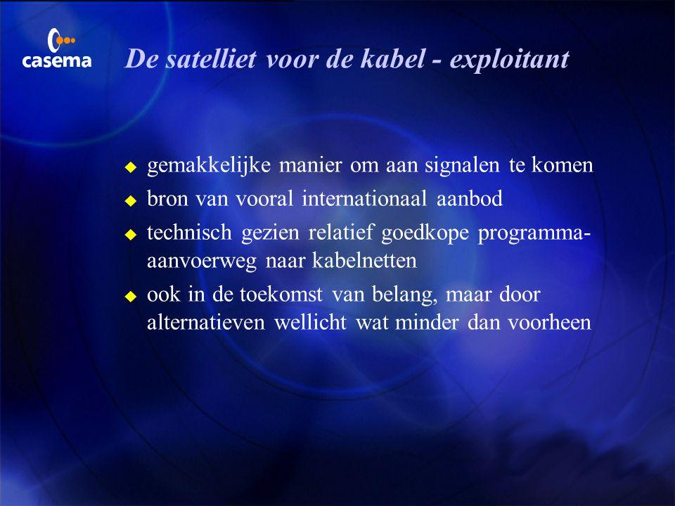 De kabel voor de consument (t.o.v. satelliet) u eenvoudiger u biedt een afgewogen programmapakket u biedt individueel aanbod met gestandaardiseerde de