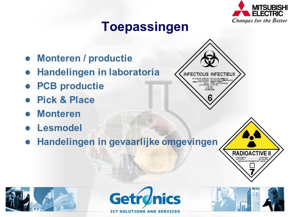 Toepassingen Monteren / productie Handelingen in laboratoria PCB productie Pick & Place Monteren Lesmodel Handelingen in gevaarlijke omgevingen
