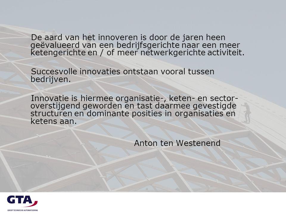 De aard van het innoveren is door de jaren heen geëvalueerd van een bedrijfsgerichte naar een meer ketengerichte en / of meer netwerkgerichte activite