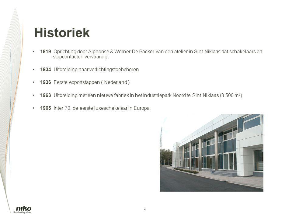 4 Historiek 1919 Oprichting door Alphonse & Werner De Backer van een atelier in Sint-Niklaas dat schakelaars en stopcontacten vervaardigt 1934 Uitbrei
