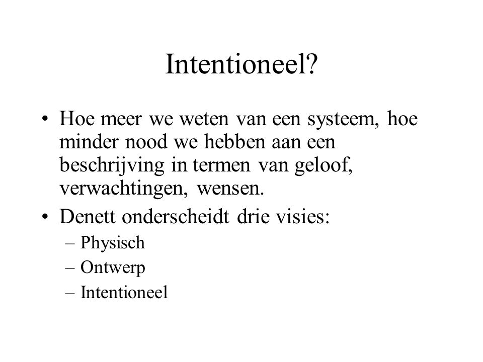 Intentioneel.