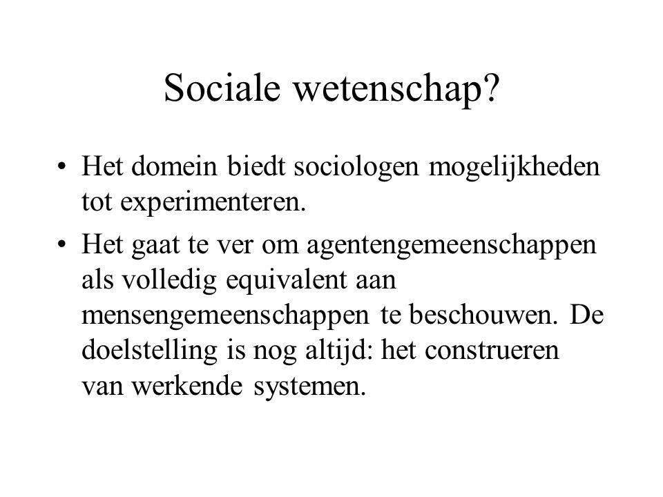 Sociale wetenschap. Het domein biedt sociologen mogelijkheden tot experimenteren.