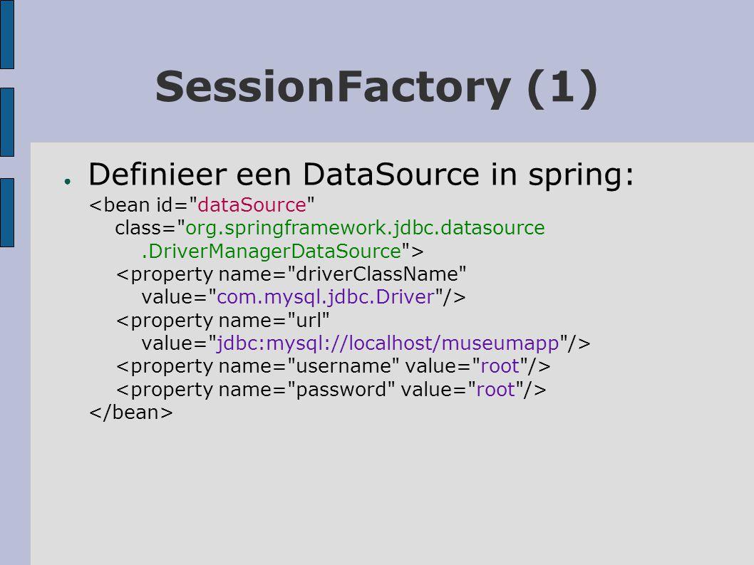 SessionFactory (2) ● org.hibernate.dialect.MySQLDialect true update...