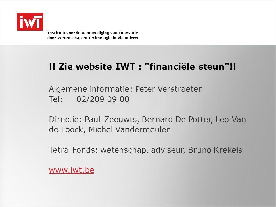 Instituut voor de Aanmoediging van Innovatie door Wetenschap en Technologie in Vlaanderen !.