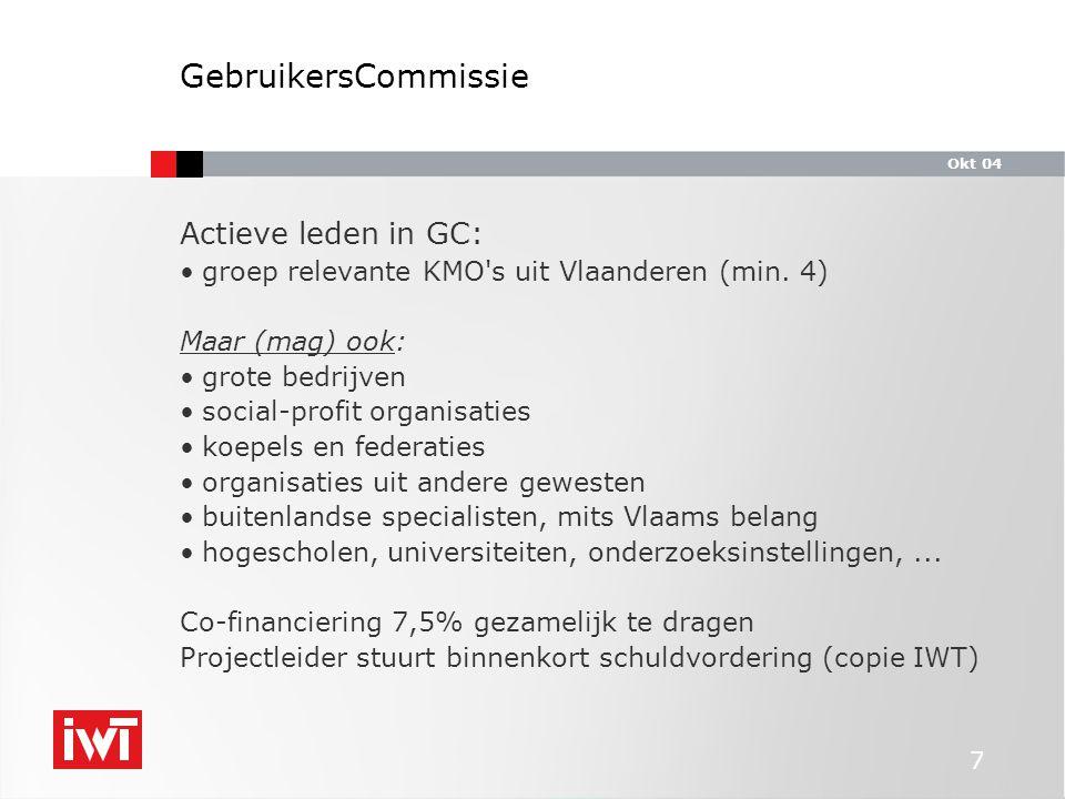 Okt 04 7 Actieve leden in GC: groep relevante KMO s uit Vlaanderen (min.