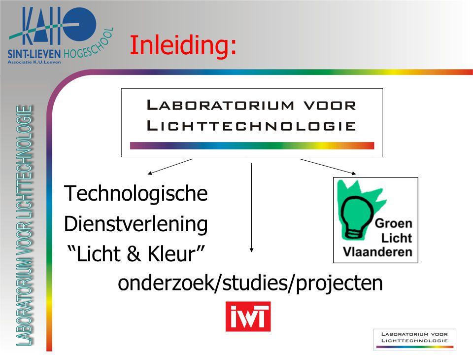 """Technologische Dienstverlening """"Licht & Kleur"""" Inleiding: onderzoek/studies/projecten"""
