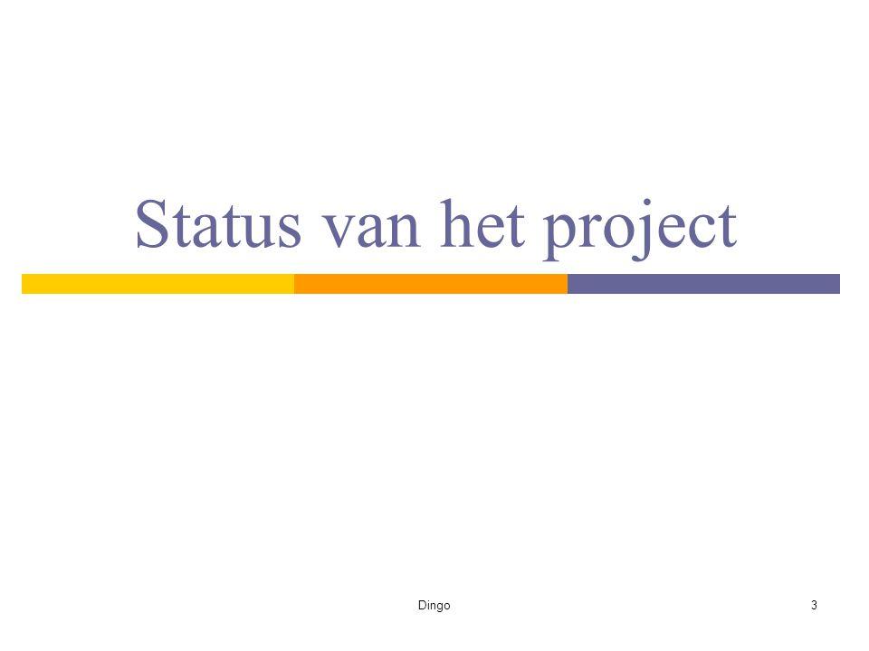 Dingo3 Status van het project
