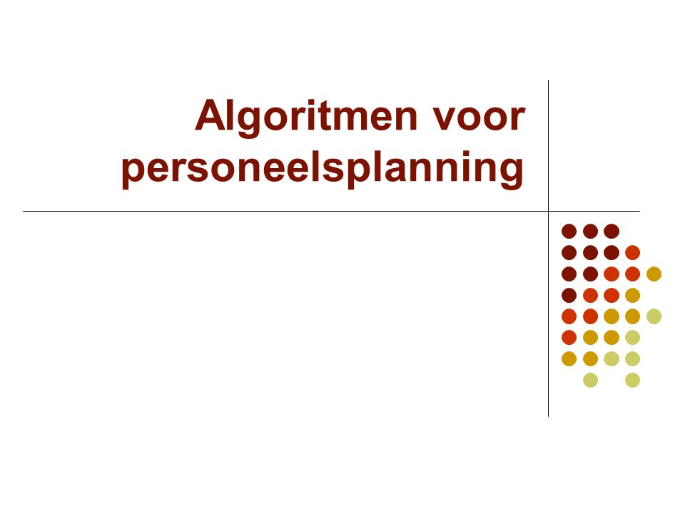 Algoritmen voor personeelsplanning