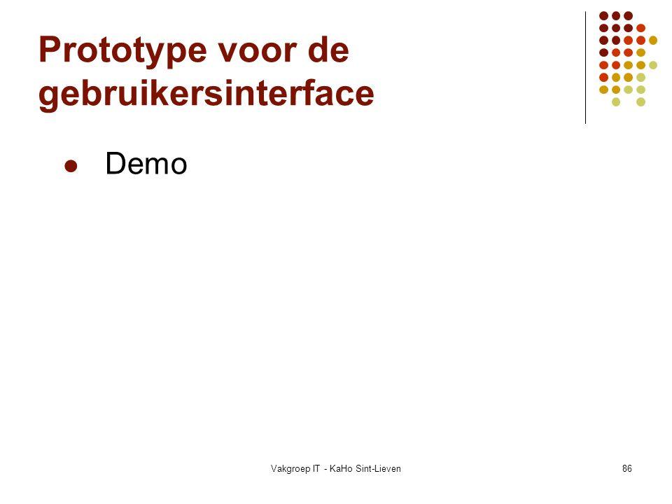 Vakgroep IT - KaHo Sint-Lieven86 Prototype voor de gebruikersinterface Demo