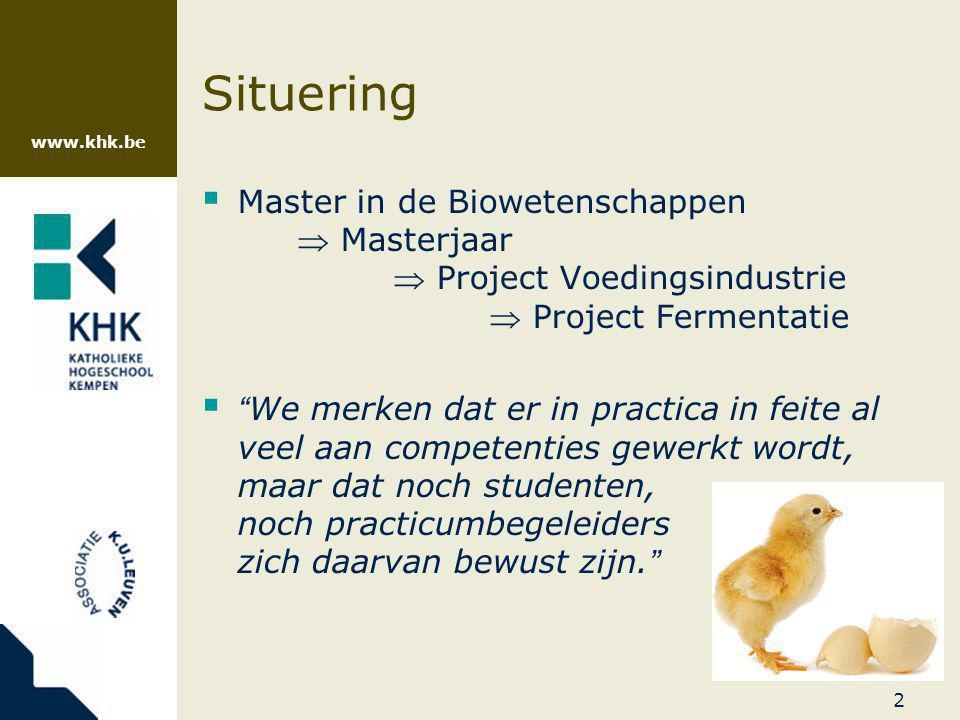www.khk.be 23 Competenties niveau 1: als onderzoeker over eigen resultaten niveau 2: als klant over resultaten van ander team Kritisch reflecteren