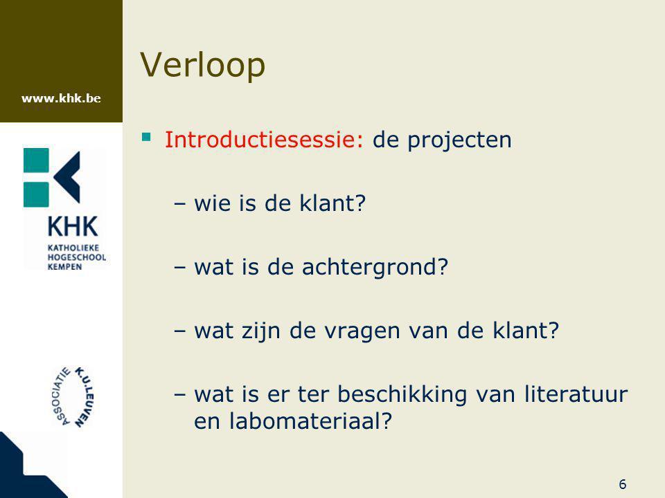 www.khk.be 17 Verloop  Evaluatie –1/3: Peer-assessment door studenten = score per team –2/3: Evaluatie door docent = individuele score