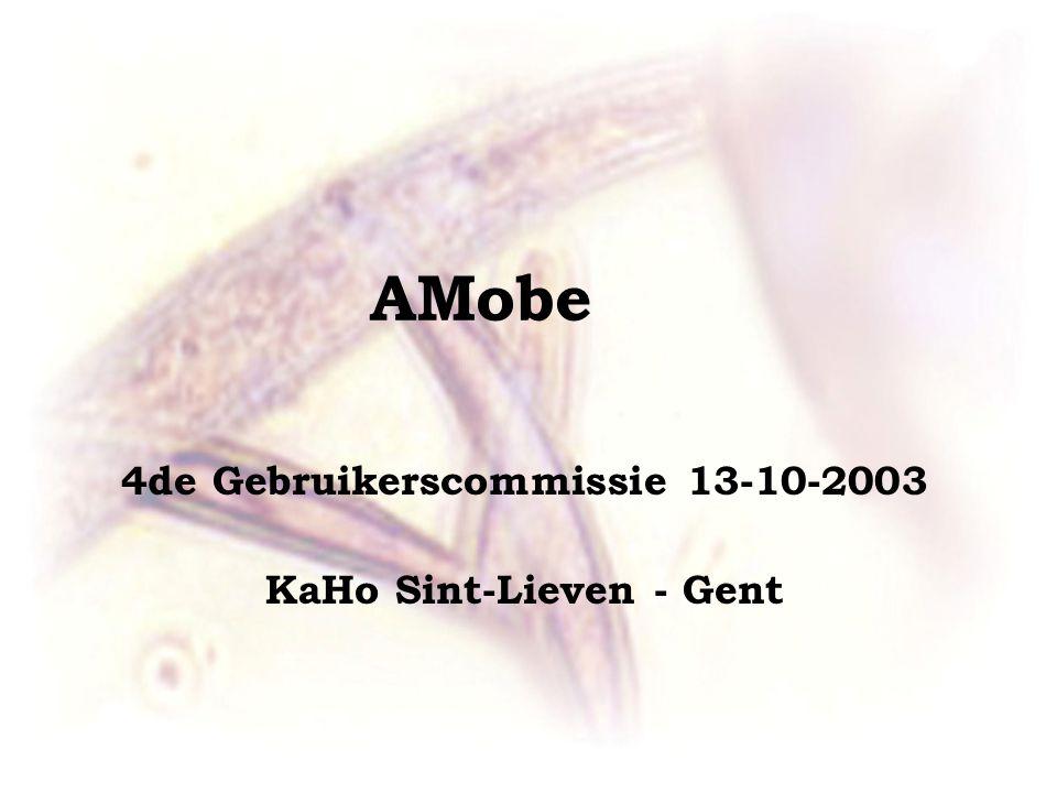 AMobe 4de Gebruikerscommissie 13-10-2003 KaHo Sint-Lieven - Gent