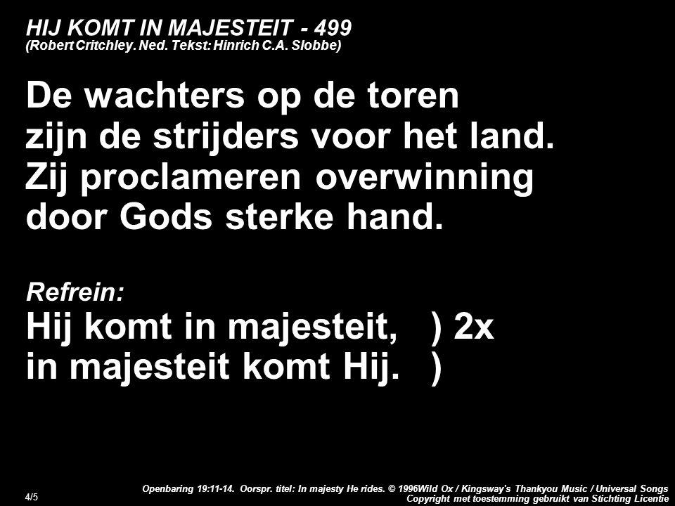 Copyright met toestemming gebruikt van Stichting Licentie Openbaring 19:11-14.
