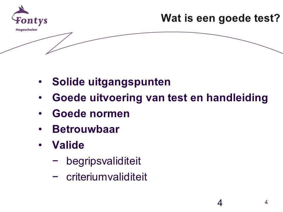 4 4 Wat is een goede test.