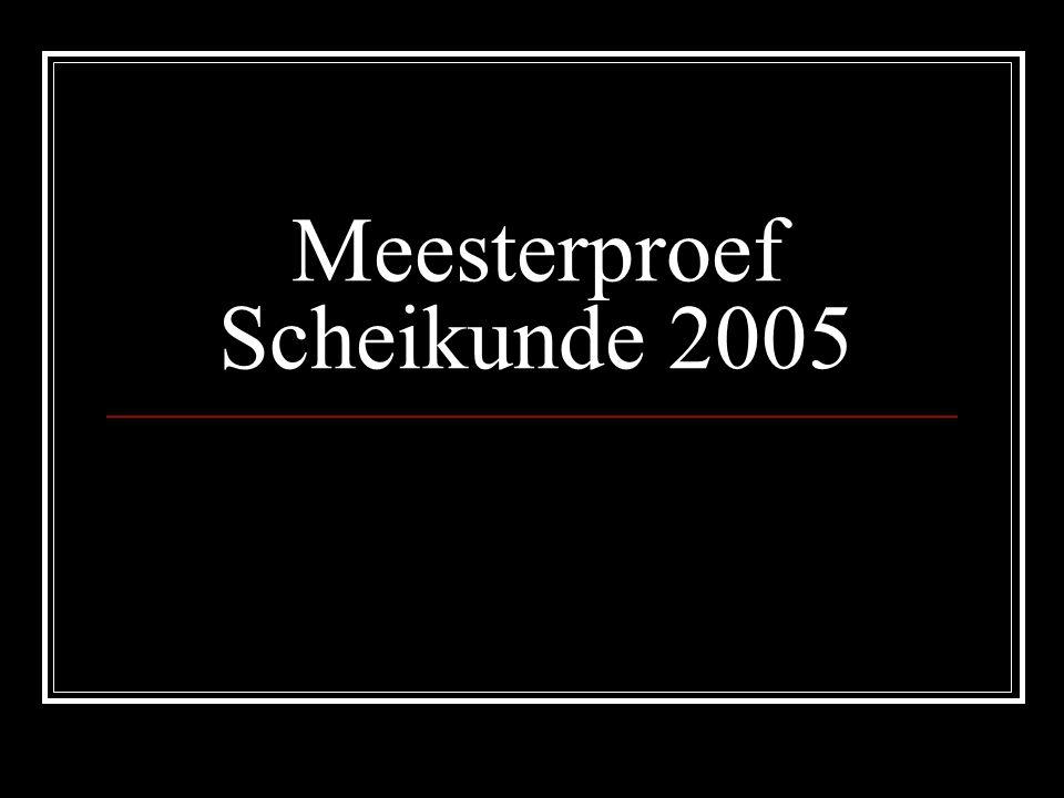Meesterproef Scheikunde 2005