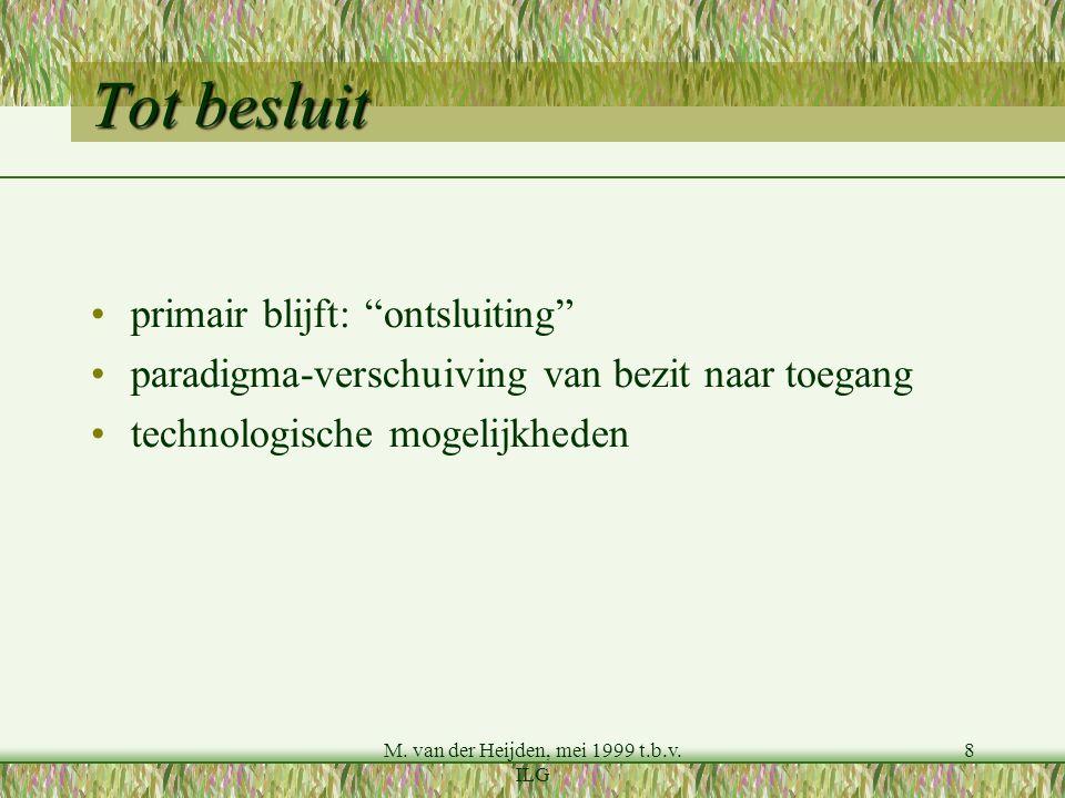 M.van der Heijden, mei 1999 t.b.v.