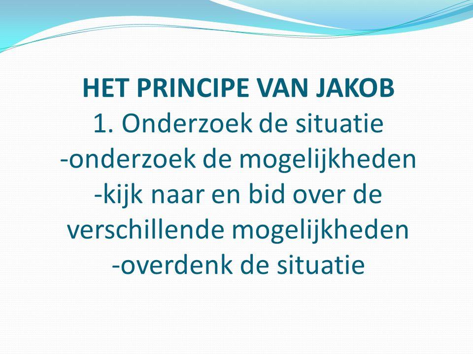 HET PRINCIPE VAN JAKOB 2.