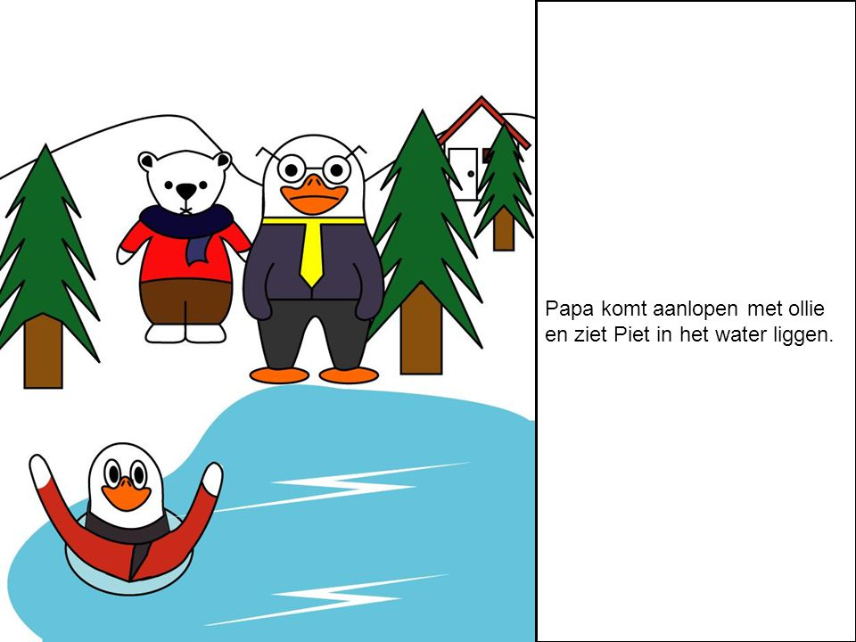 Papa springt Piet achterna en red hem. Eenmaal veilig zegt papa dat Piet nooit meer mag glijden.