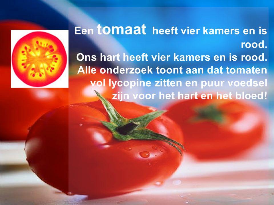 Een tomaat heeft vier kamers en is rood. Ons hart heeft vier kamers en is rood. Alle onderzoek toont aan dat tomaten vol lycopine zitten en puur voeds
